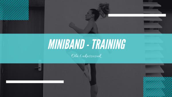 Poznaj najlepsze ćwiczenia z MINIBAND